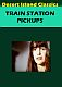 Train Station Pickups (1979)